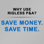Why Use Rigless P&A?