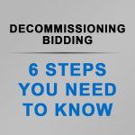 6 Steps To Bidding On Decommissioning Projects