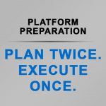 Platform Preparation